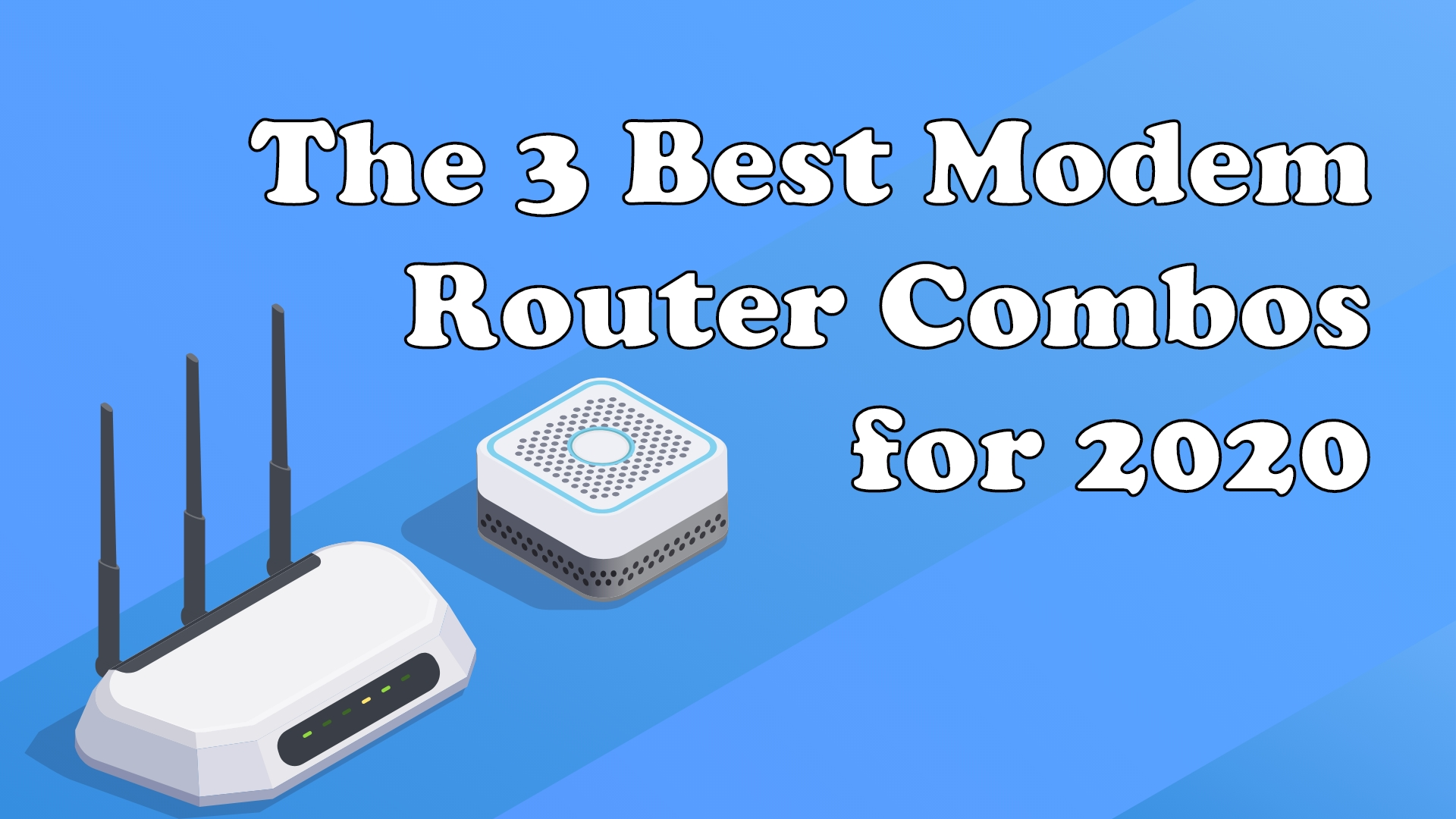 The 3 Best Modem Router Combos for 2020